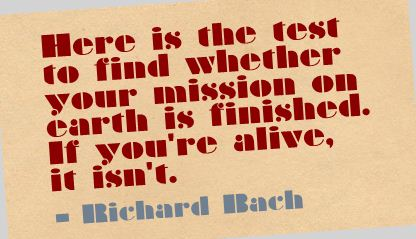 Here Is the test to find whether your mission on Earth is finished ~ Earth Quote