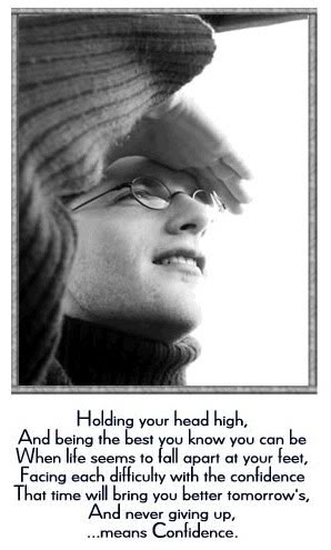 Holding your Head High ~ Confidence Quote
