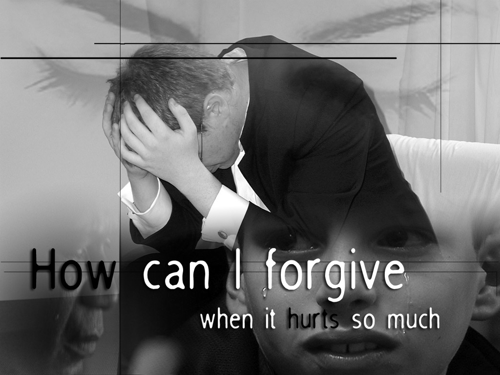How Can I Forgive When It Hurts So Much ~ Forgiveness Quote