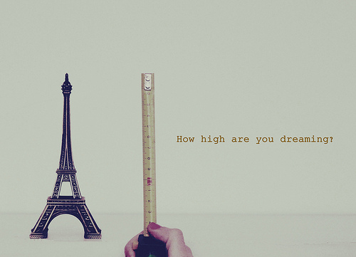 How High are You Dreaming ~ Dreaming Quote