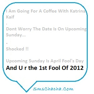 I Am Going For A Coffee With Katrina Kaif ~ April Fool Quote