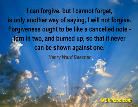 I Can Forgive,But I Cannot Forget ~ Forgiveness Quote