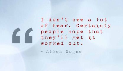 I Don't See a Lot of Fear ~ Fear Quote