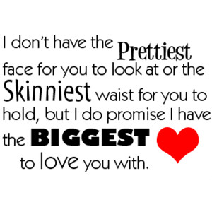 I Love You Quotes Facebook : ... you-to-look-at-or-the-skinniest-waist-for-you-to-hold-attitude-quote