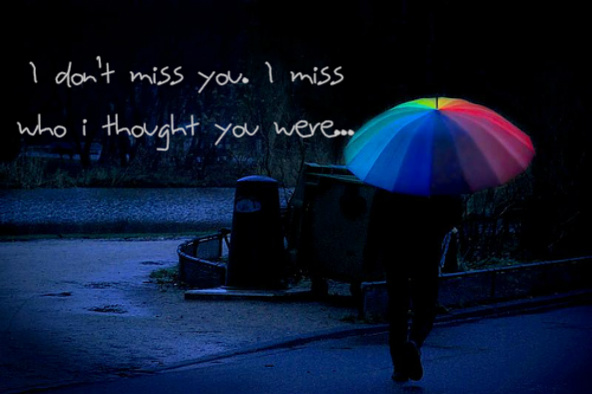 http://quotespictures.com/i-dont-miss-you-break-up-quote/