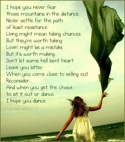 I Hope You Never Fear those mountains in the distance ~ Confidence Quote