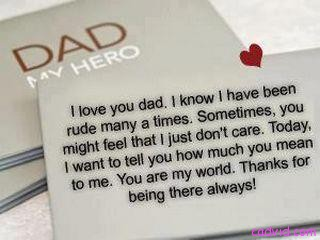 I Love You dad.I Know I Have Been Rude Many a Times ~ Father Quote