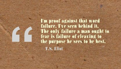 I'm Proof against that Word Failure ~ Failure Quote