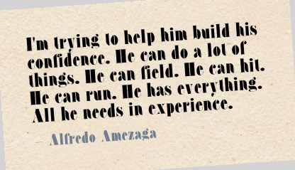 I'm trying to help him build his confident ~ Confidence Quote