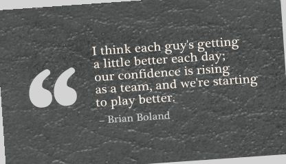 I Think Each Guy's Getting a Little Better each day ~ Confidence Quote