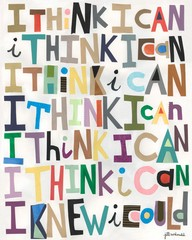 I Think I can ~ Education Quote