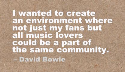 I Wanted to create an Environment where not just my fans but all music lovers could be a part of the same Community ~ Environment Quote