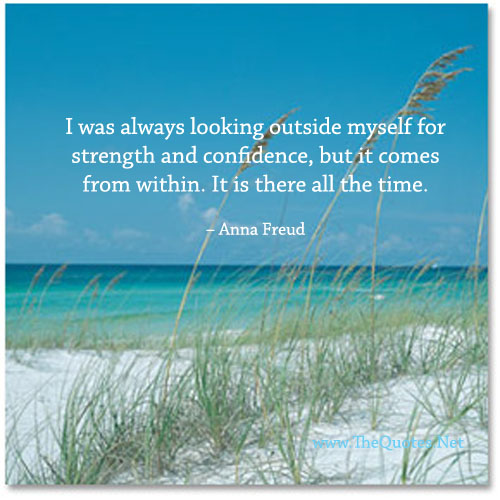 Confidence Quotes Tumblr: I Was Always Looking Outside Myself For Strength And
