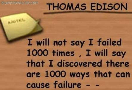 I Will Not Say I Failed 1000 Times ~ Failure Quote