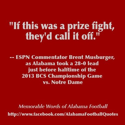 """If this was a prize fight,they'd call it off"" ~ Football Quote"