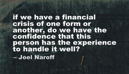 If We Have a Financial crisis of one form or another ~ Confidence Quote