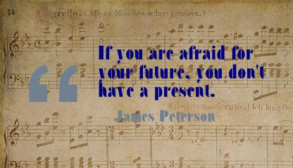 If You are afraid for your future,You Don't have a Present ~ Fear Quote