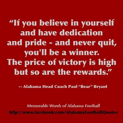 If You Believe In Yourself and Have Dedication and Pride ~ Football Quote