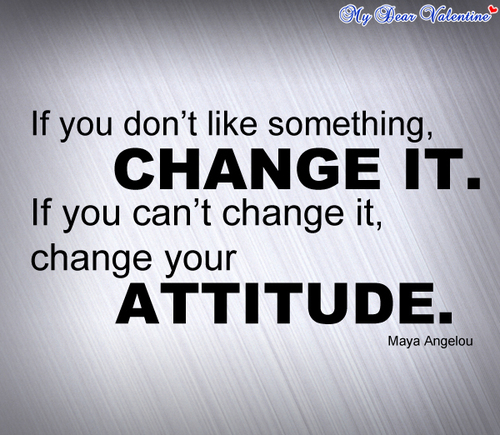 If You Don   t like something Change It   Attitude QuoteQuotes About Change For The Better In Hindi
