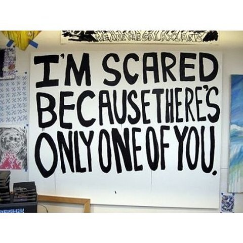 ... .com/im-scared-because-theres-only-one-of-you-being-in-love-quote-2