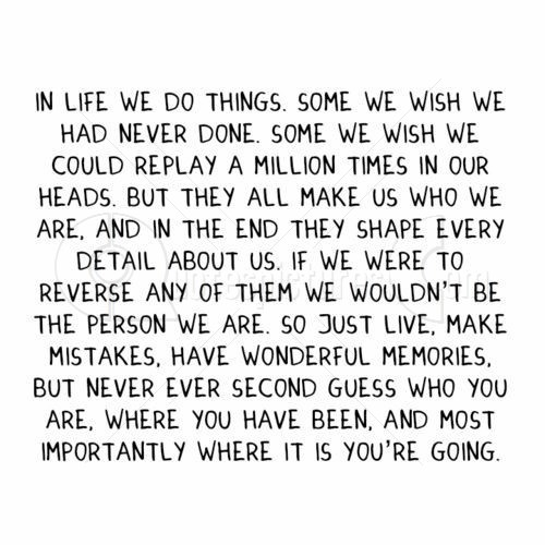 In Life We Do Things Some WE Wish We Had Never Done