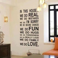 In This House We Do Real ~ Family Quote