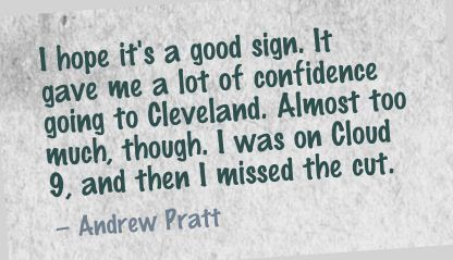 It Gave Me a lot of Confidence going to cleveland  ~ Confidence Quote