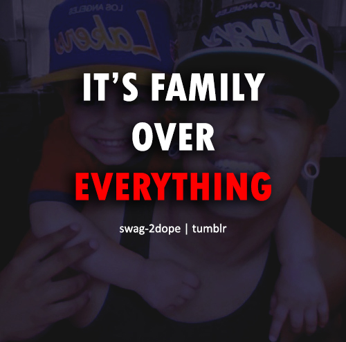 Family Is Everything Quotes. QuotesGram