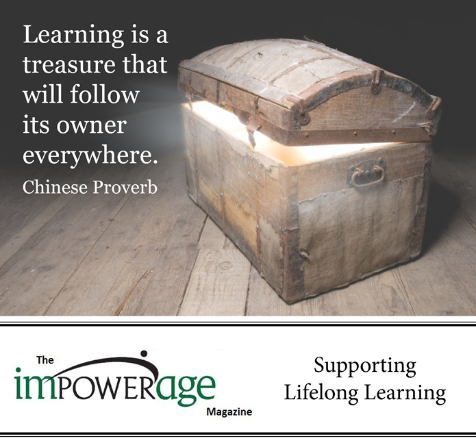 Learning Is a Treasure that will follow Its Owner Everywhere ~ Education Quote