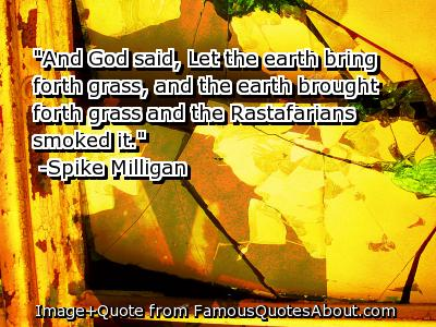 Let the Earth bring forth grass ~ Earth Quote