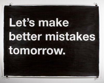 Let's make better mistakes tomorrow ~ April Fool Quote