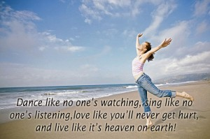 Live like It's Heaven on Earth ~  Earth Quote