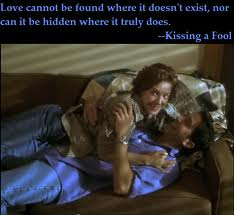 Love Cannot be Found where It Doesn't Exist ~ Fools Quote