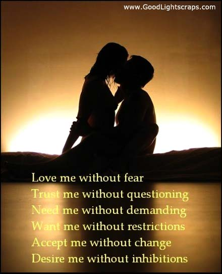 Love Me Without Fear ~ Flirt Quote