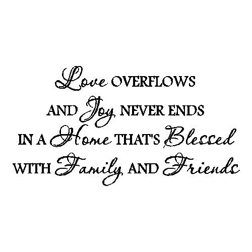 ... ://quotespictures.com/love-overflows-and-joy-never-ends-family-quote