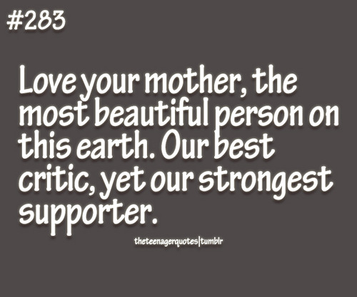 I Love You Mom Quotes From Daughter Tumblr : Love My Mom Quotes From Daughter
