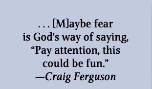 May be Fear Is God's way of saying ~ Fear Quote