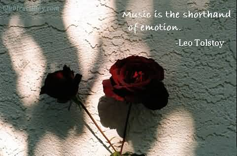 Music Is the Shorthand of Emotion ~ Emotion Quote