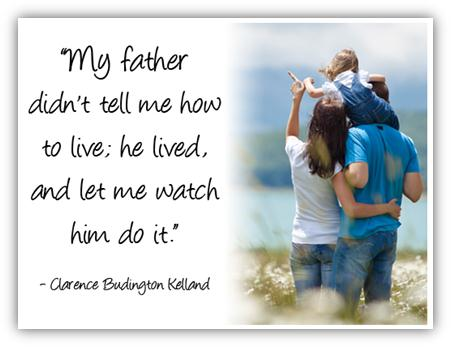 My Father Didn't Tell Me How To Live ~ Father  Quote