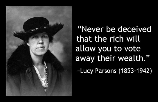 """""""Never be deceived that the rich will allow you to vote away their wealth"""" ~ Democracy Quote"""