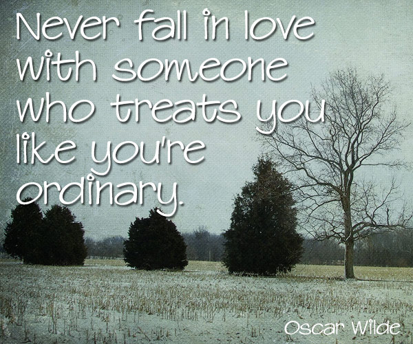 Love Finds You Quote: Never Fall In Love With Someone Who Treats You Like You're