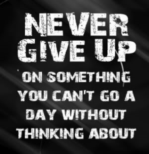 Never Give Up On Someone You Can T Go A Day Without Thinking About