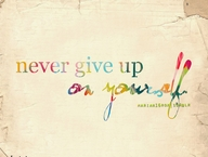 Never Give Up on YourSelf ~ Exercise Quote