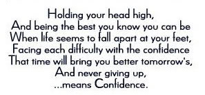 Nice Confidence Quote ~ Holding your Head High