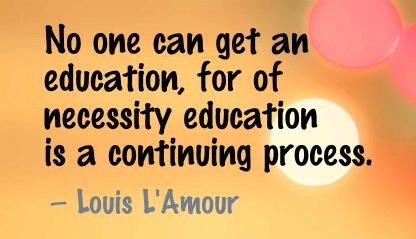 No One Can get an Education ~ Education Quote