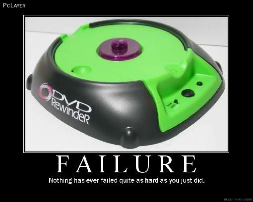 Nothing has ever failed quite as hard as you Just Did ~ Failure Quote