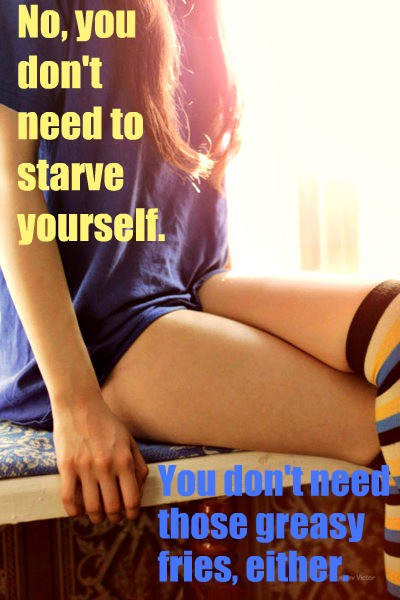 No,You Don't Need to Starve Yourself ~ Exercise Quote