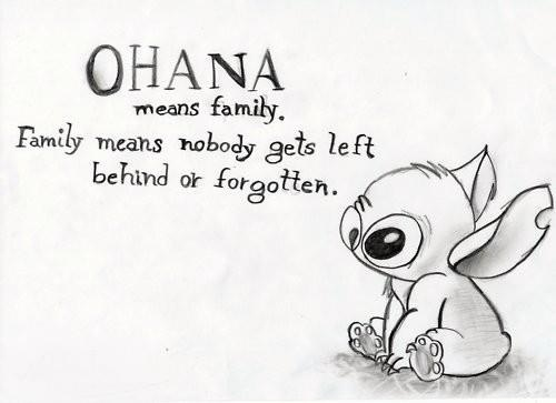 Ohana Means Family ~ Family Quote