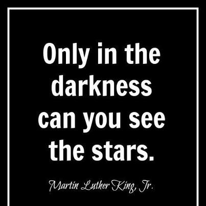 Only In the Darkness Can You See The Stars ~ Astrology Quote