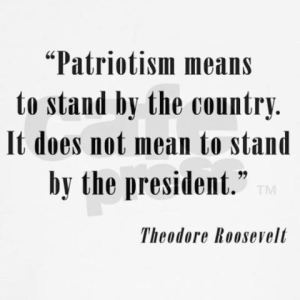 """""""Patriotism Means to stand by the Country,It Does Not Mean to stand by the President"""" ~ Democracy Quote"""